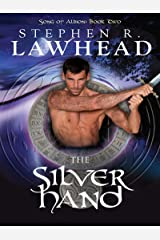 The Silver Hand (The Song of Albion Book 2) Kindle Edition