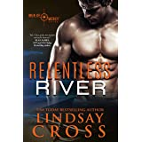 Relentless River: Men of Mercy, Book 9