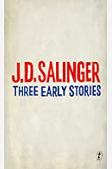 Three Early Stories Kindle Edition