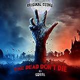 デッド・ドント・ダイ(THE DEAD DON`T DIE)