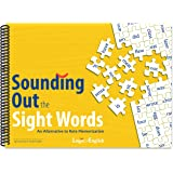 Sounding Out the Sight Words: An Alternative to Rote Memorization