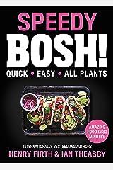 Speedy Bosh!: Quick. Easy. All Plants. Hardcover