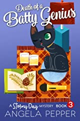 Death of a Batty Genius (Stormy Day Mystery Book 3) Kindle Edition