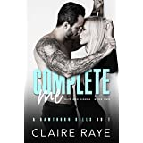 Complete Me: A Brother's Best Friend Angsty Romance (Hawthorn Hills Duet Book 2)