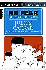 Julius Caesar (No Fear Shakespeare) Kindle Edition