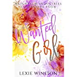 Wanted Girl (Neighpalm Industries Collective Book 4)