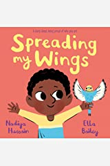 Spreading My Wings Kindle Edition