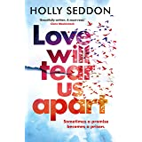 Love Will Tear Us Apart: The captivating new novel from the author of Try Not to Breathe
