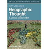 Geographic Thought: A Critical Introduction: 8