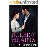 Ruler of Hearts: A Royal Organized Crime Romance (The Fausti Family Book 6)