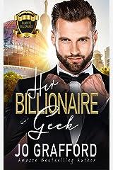 Her Billionaire Geek: A Sweet, Geek Love Romance (Black Tie Billionaires Book 5) Kindle Edition