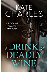 A Drink of Deadly Wine Kindle Edition
