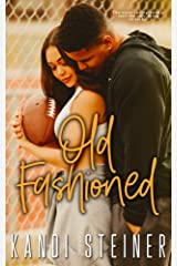 Old Fashioned: A Small Town Sports Romance (Becker Brothers Book 4) Kindle Edition