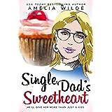 Single Dad's Sweetheart (Main Street Single Dads Book 3)