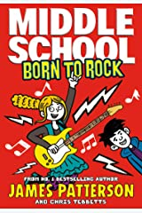 Middle School: Born to Rock: (Middle School 11) Kindle Edition