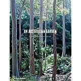An Australian Garden: Reimagining a Native Landscape