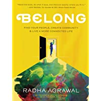 Belong: Find Your People, Create Community & Live a More Con…