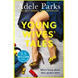 Young Wives' Tales: A compelling story of modern day marriage from the author of JUST MY LUCK