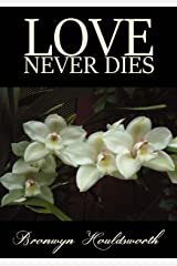 Love Never Dies (Stories of Life, Stories of Love Book 6) Kindle Edition
