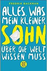 Alles, was mein kleiner Sohn über die Welt wissen muss (German Edition) Kindle Edition