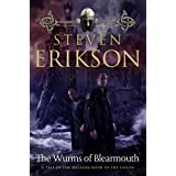 The Wurms of Blearmouth: A Malazan Tale of Bauchelain and Korbal Broach