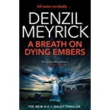 A Breath on Dying Embers: A D.C.I. Daley Thriller