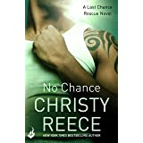 No Chance: Last Chance Rescue Book 4