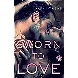 Sworn to Love (Hot Cops Book 5)