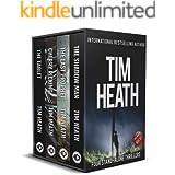 Tim Heath Thriller Boxset: 4 Full-Length, Stand-Alone Thrillers (Tim Heath Stand-Alone Thriller Boxsets Book 1)