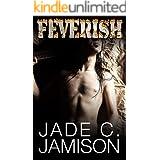 Feverish (Bullet Book 4)