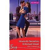 Unworldly Secretary, Untamed Greek