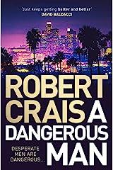 A Dangerous Man Kindle Edition