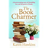 The Book Charmer: The perfect heartwarming small town romance full of magic, charm, friendship and love