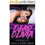 Dear Olivia (Beauty and The Bad Boy Book 1)