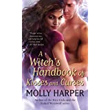 A Witch's Handbook of Kisses and Curses (Half Moon Hollow series 2)