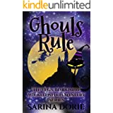 Ghouls Rule: A Lady of the Lake School for Girls Cozy Mystery (The Vega Bloodmire Wicked Witch Mystery Series Book 9)