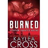 Burned (Titanium Security Series Book 3)