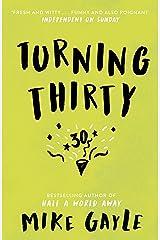 Turning Thirty Kindle Edition