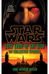 Star Wars Lost Tribe of the Sith: The Collected Stories Kindle Edition