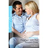 Pregnant With The Prince's Child (The Lost Princes of Ambria Book 5)