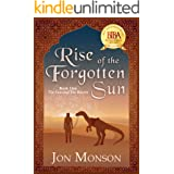 Rise of the Forgotten Sun (The Sun and the Raven Book 1)