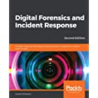 Digital Forensics and Incident Response: Incident response techniques and procedures to respond to modern cyber threats, 2nd