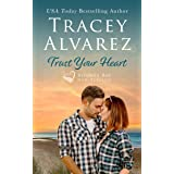 Trust Your Heart: (A Small Town Romance) (Bounty Bay Series Book 7)