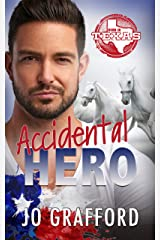 Accidental Hero: Hometown Heroes A-Z (Born In Texas Book 1) Kindle Edition
