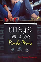 Bitsy's Bait & BBQ (That Business Between Us) Kindle Edition