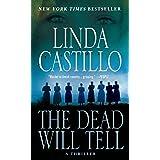 Dead Will Tell: A Kate Burkholder Novel