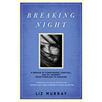 Breaking Night: A Memoir of Forgiveness, Survival, and My Jo…