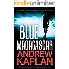 Blue Madagascar: A Fast-Paced, High-Octane Spy Thriller
