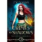Crimes of Shadows (Wayward Fae Paranormal Prison Book 3)
