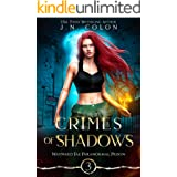 Crimes of Shadows (Wayward Fae Paranormal Prison Book 3)